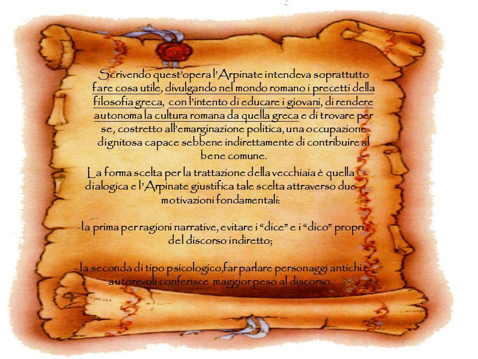 Scrivendo quest'opera l'Arpinate intendeva soprattutto fare cosa utile, divulgando nel mondo romano i precetti della filosofia greca, con l'intento di