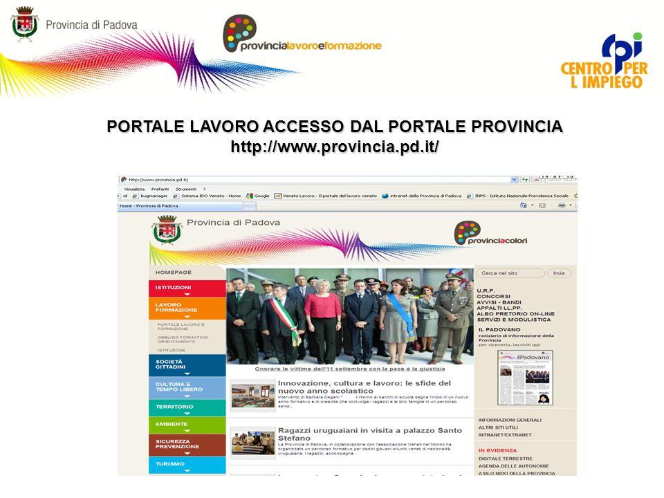 PORTALE LAVORO ACCESSO DAL PORTALE PROVINCIA http://www.provincia.pd.it/