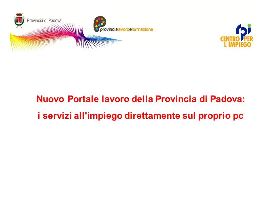 Nuovo Portale lavoro della Provincia di Padova: i servizi all'impiego direttamente sul proprio pc