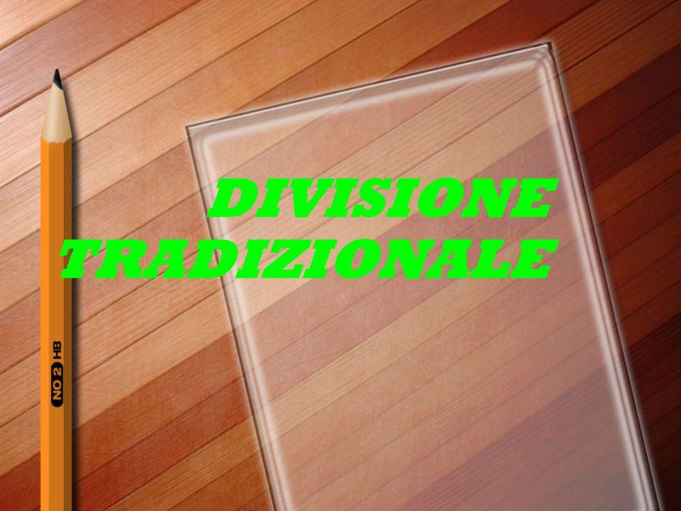 DIVISIONE TRADIZIONALE