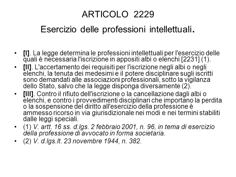 ARTICOLO 2229 Esercizio delle professioni intellettuali.