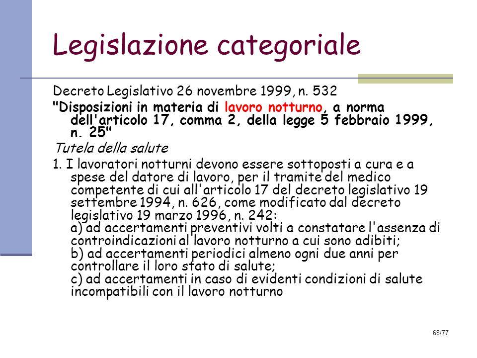 68/77 Legislazione categoriale Decreto Legislativo 26 novembre 1999, n.