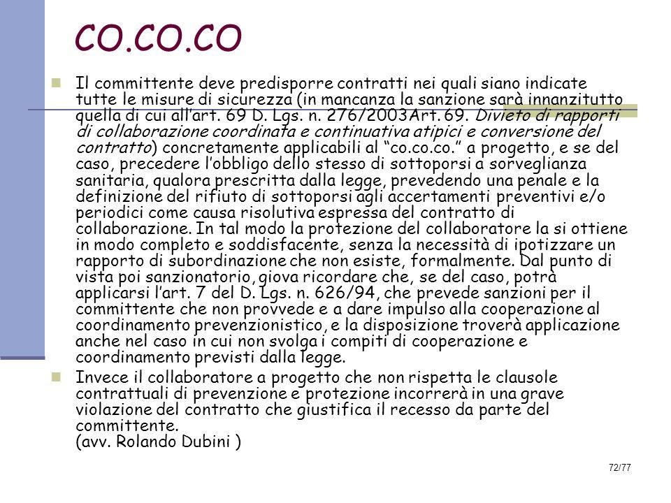 72/77 CO.CO.CO Il committente deve predisporre contratti nei quali siano indicate tutte le misure di sicurezza (in mancanza la sanzione sarà innanzitutto quella di cui all'art.
