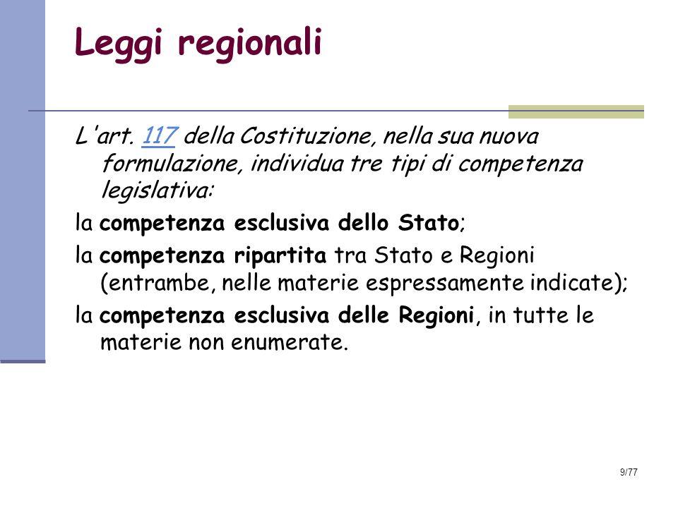 9/77 Leggi regionali L art.
