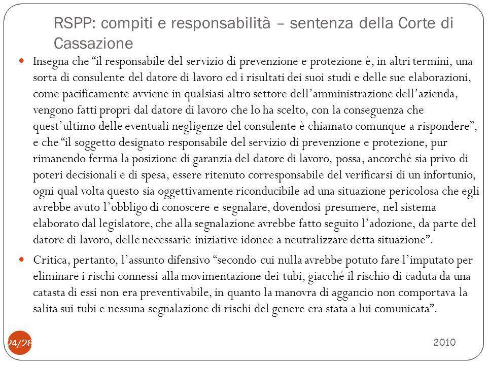 """RSPP: compiti e responsabilità – sentenza della Corte di Cassazione 2010 24/28 Insegna che """"il responsabile del servizio di prevenzione e protezione è"""
