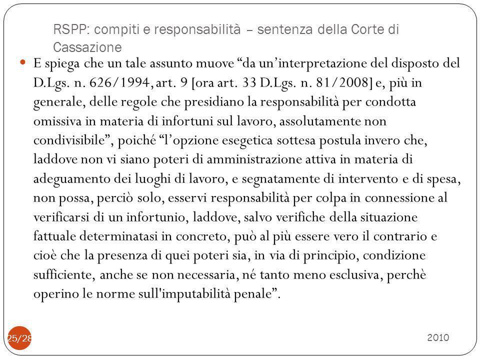 """RSPP: compiti e responsabilità – sentenza della Corte di Cassazione 2010 25/28 E spiega che un tale assunto muove """"da un'interpretazione del disposto"""