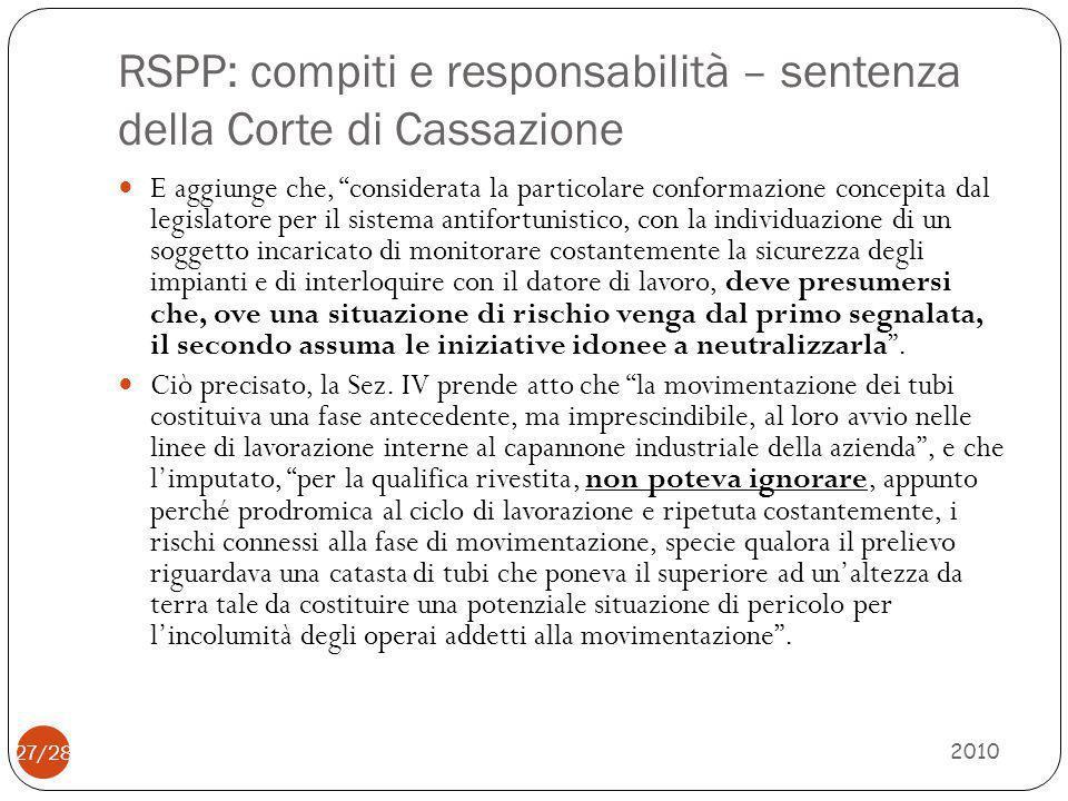"""RSPP: compiti e responsabilità – sentenza della Corte di Cassazione 2010 27/28 E aggiunge che, """"considerata la particolare conformazione concepita dal"""