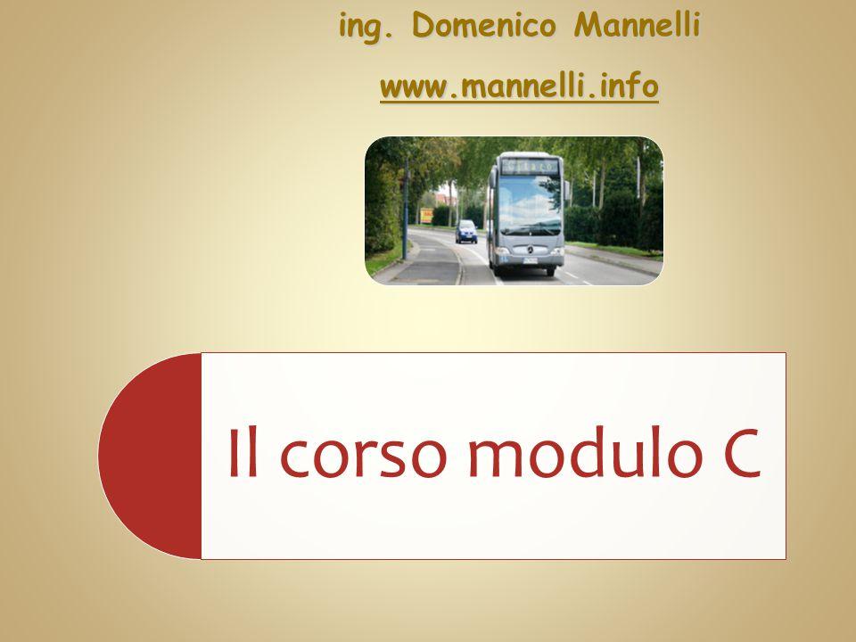 Il corso modulo Cing. Domenico Mannelli wwww wwww wwww.... mmmm aaaa nnnn nnnn eeee llll llll iiii.... iiii nnnn ffff oooo