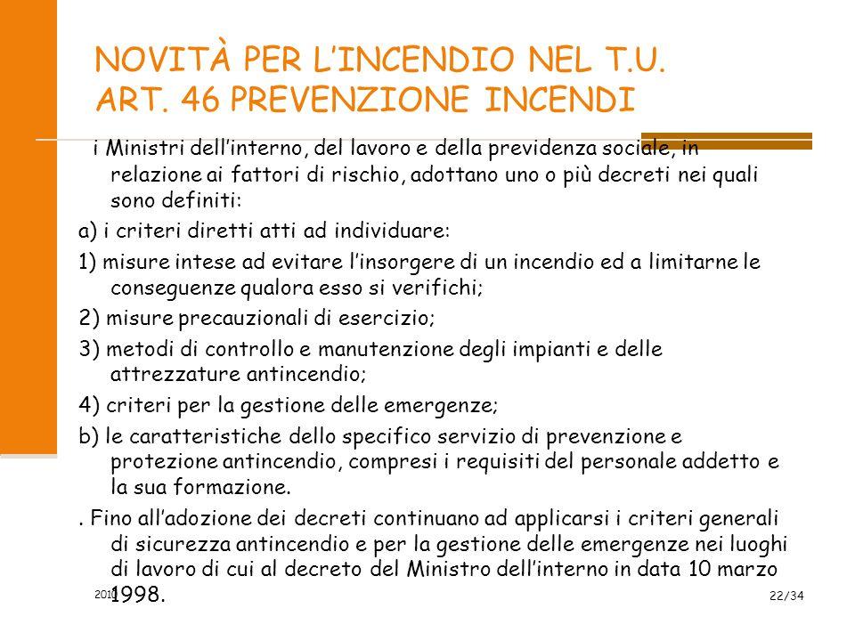 NOVITÀ PER L'INCENDIO NEL T.U.ART. 46 PREVENZIONE INCENDI 2.