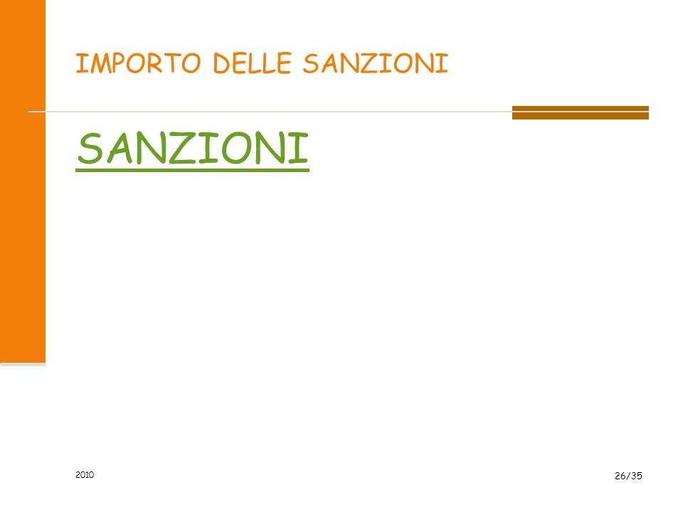 IMPORTO DELLE SANZIONI SANZIONI 2010 26/35