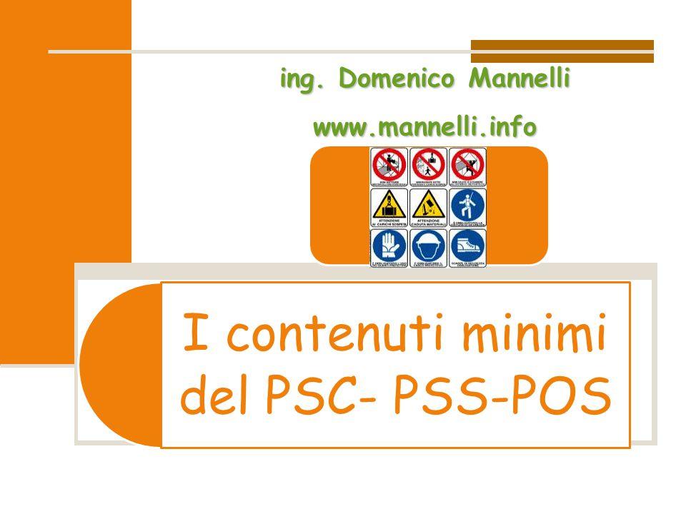 I contenuti minimi del PSC- PSS-POSing. Domenico Mannelli www.mannelli.info