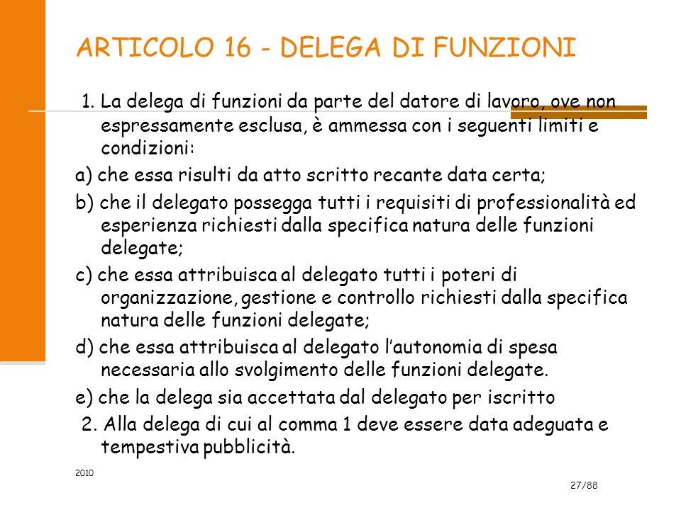 27/88 ARTICOLO 16 - DELEGA DI FUNZIONI 1.