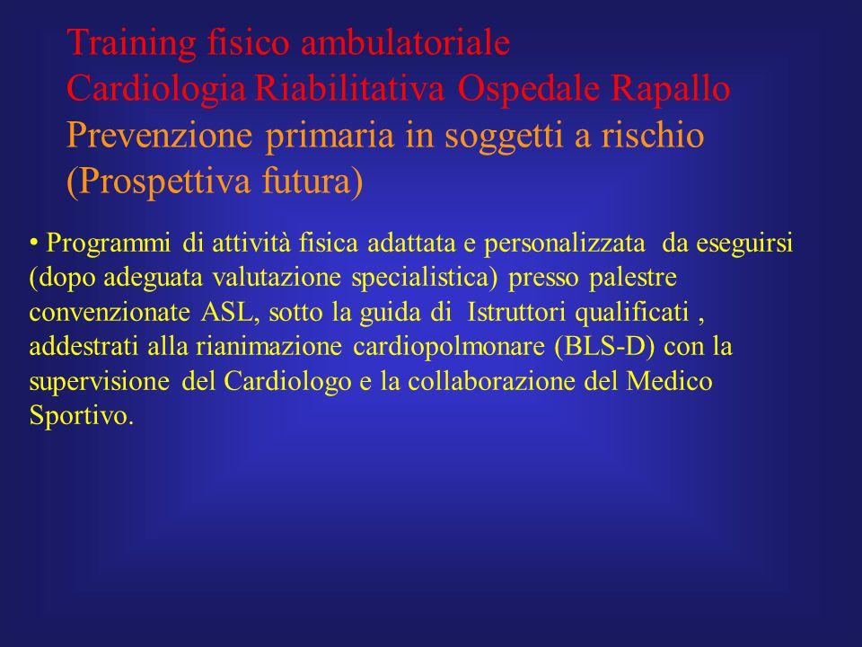 Programmi di attività fisica adattata e personalizzata da eseguirsi (dopo adeguata valutazione specialistica) presso palestre convenzionate ASL, sotto