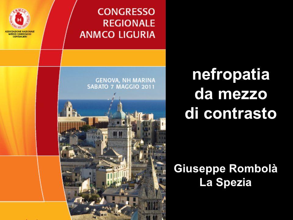 nefropatia da mezzo di contrasto Giuseppe Rombolà La Spezia