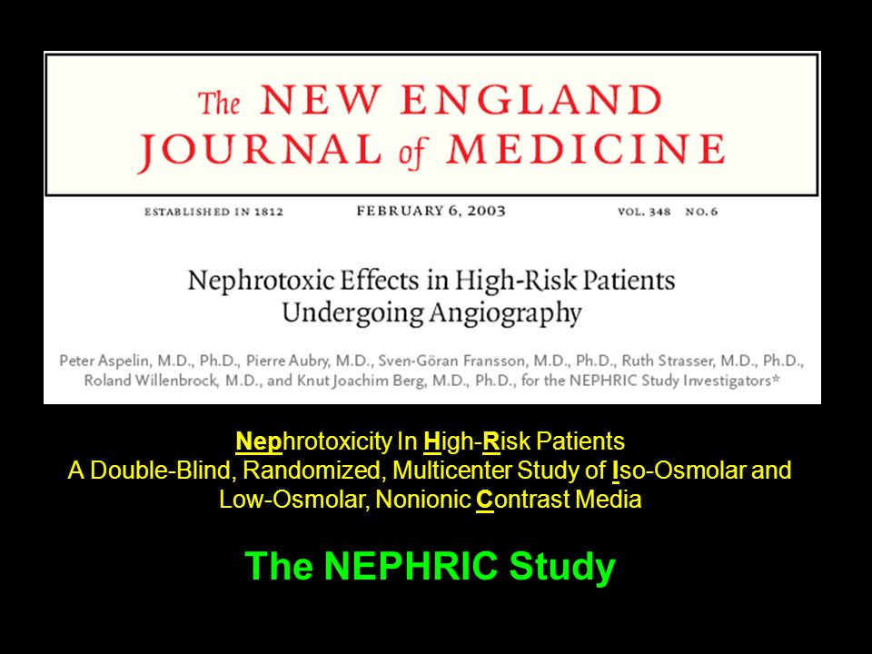 Nephrotoxicity In High-Risk Patients A Double-Blind, Randomized, Multicenter Study of Iso-Osmolar and Low-Osmolar, Nonionic Contrast Media The NEPHRIC Study