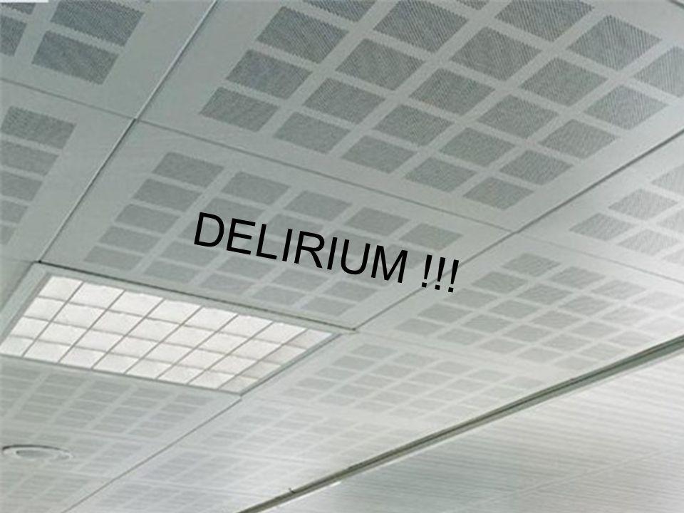 DELIRIUM !!!