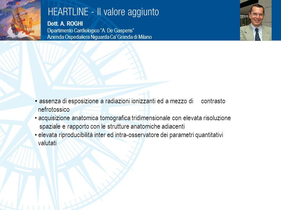 """Dott. A. ROGHI Dipartimento Cardiologico """"A. De Gasperis"""" Azienda Ospedaliera Niguarda Ca' Granda di Milano assenza di esposizione a radiazioni ionizz"""