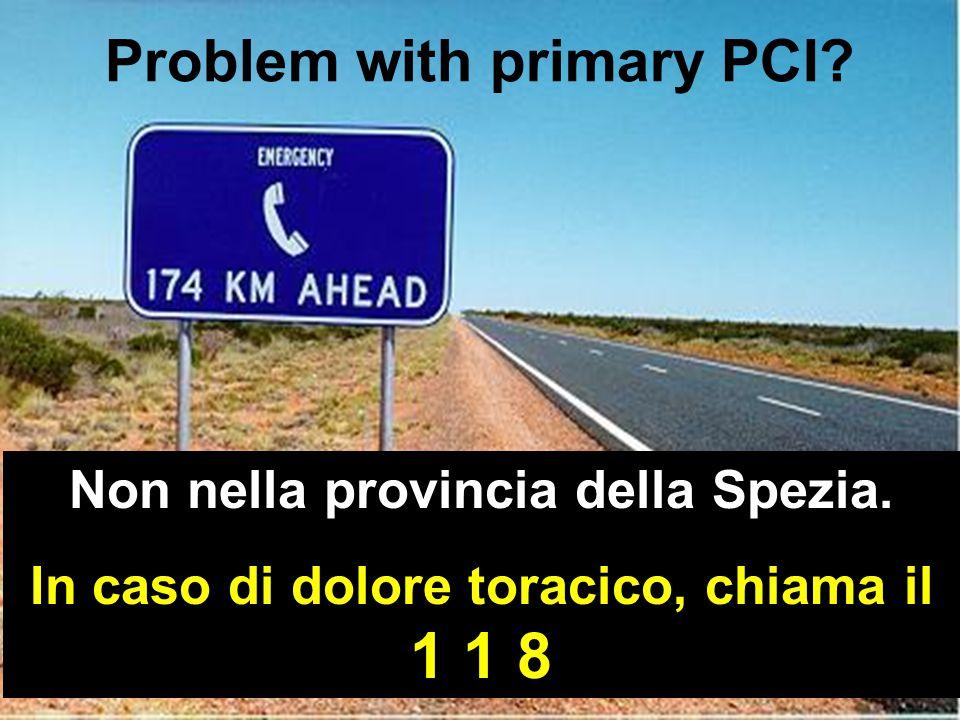 STRIVE TM Problem with primary PCI. Non nella provincia della Spezia.