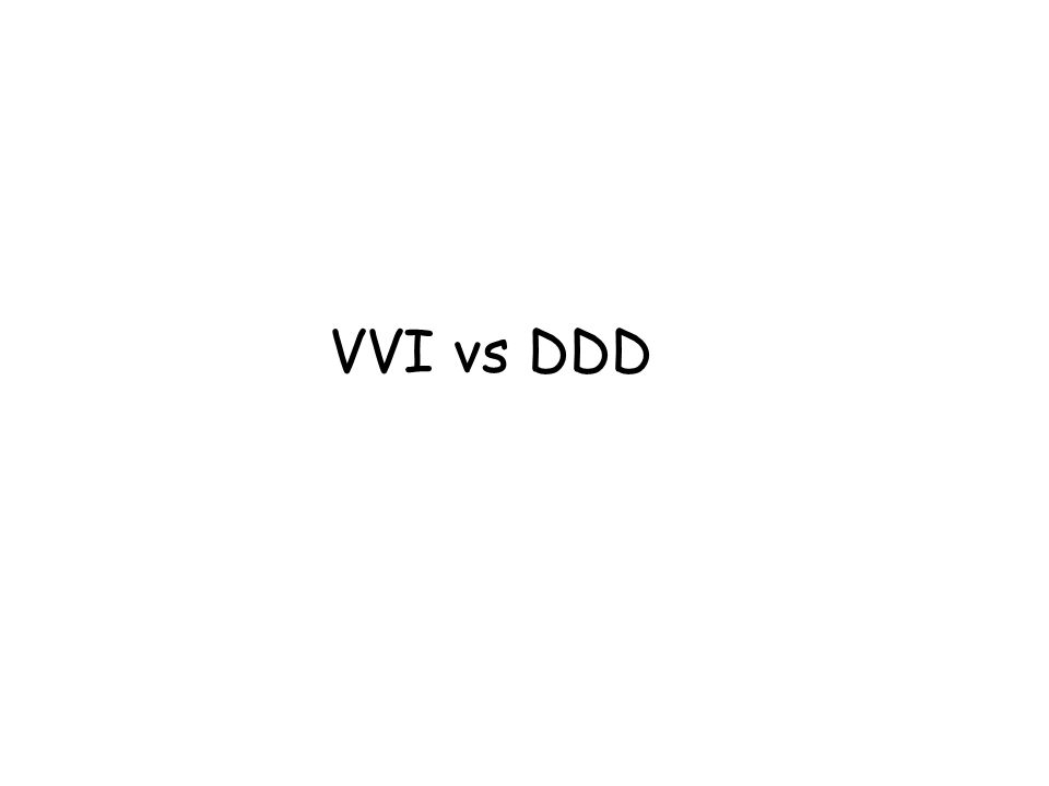 ESC 2007, ACC/AHA/HRS 2008 Pacing mode selection AV, Bi-Trifascicular Block Sinus Rhythm NO Chronotropic Incompetence NOYES VVI CLASS I VVIR CLASS I YES Chronotropic Incompetence NOYES VDD / DDD CLASS IIa VVI CLASS IIb DDDR CLASS IIa VVIR CLASS IIb