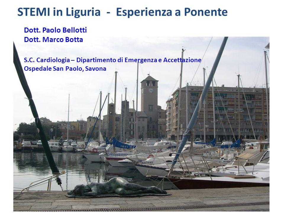 STEMI in Liguria - Esperienza a Ponente Dott.Paolo Bellotti Dott.
