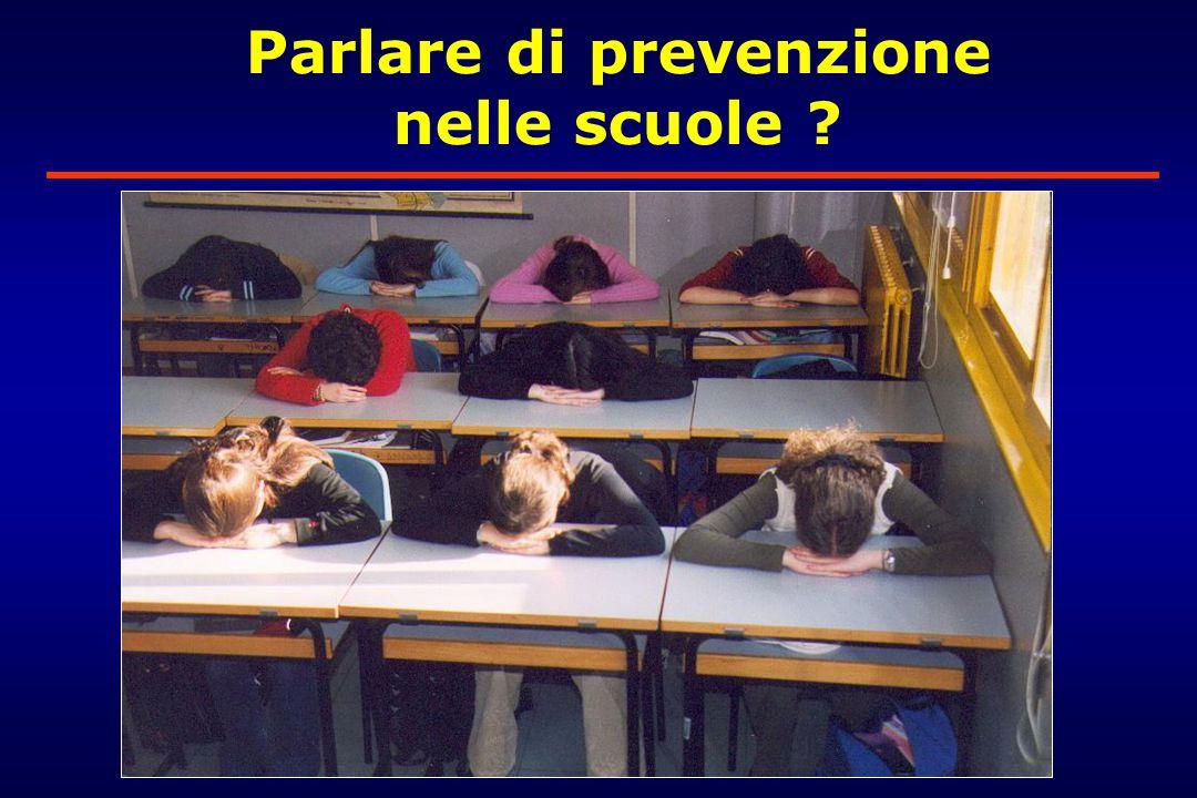 Parlare di prevenzione nelle scuole ?