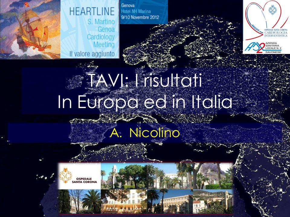 TAVI: I risultati In Europa ed in Italia A.Nicolino