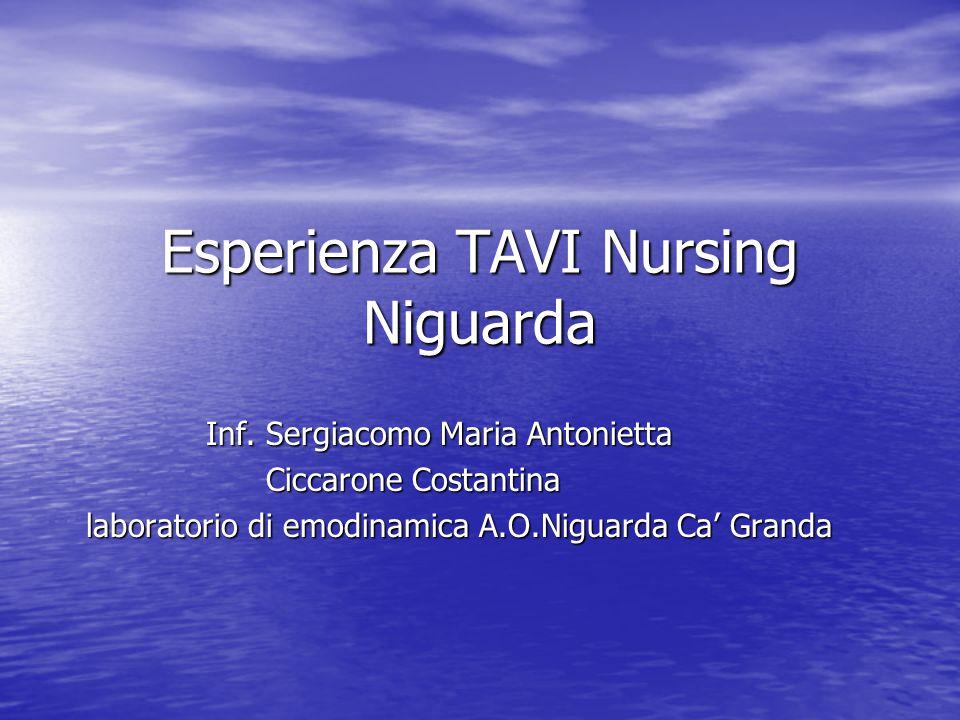 Esperienza TAVI Nursing Niguarda Inf.Sergiacomo Maria Antonietta Inf.
