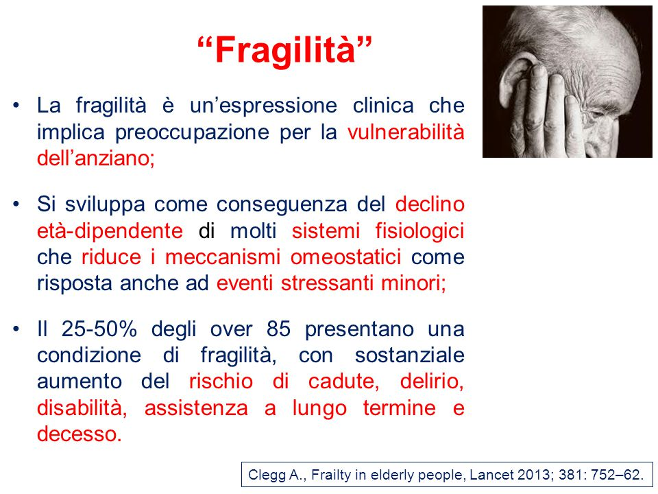 Clegg A., Frailty in elderly people, Lancet 2013; 381: 752–62.