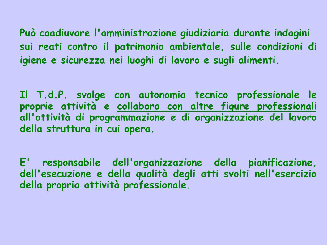 Funzioni di ispezione e controllo del T.d.P.L'attività di controllo del T.d.P.
