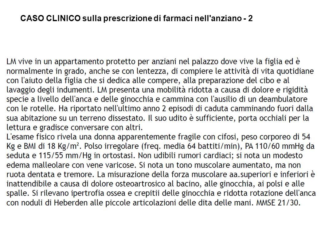 CASO CLINICO sulla prescrizione di farmaci nell anziano - 2