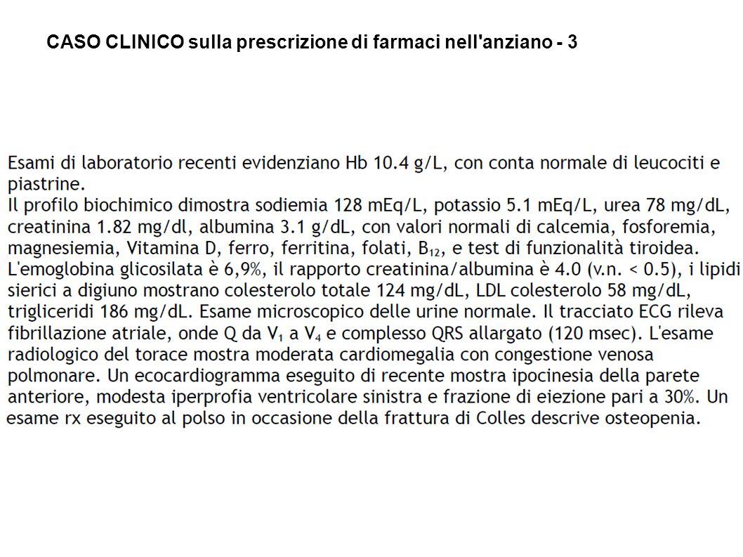 CASO CLINICO sulla prescrizione di farmaci nell anziano - 3