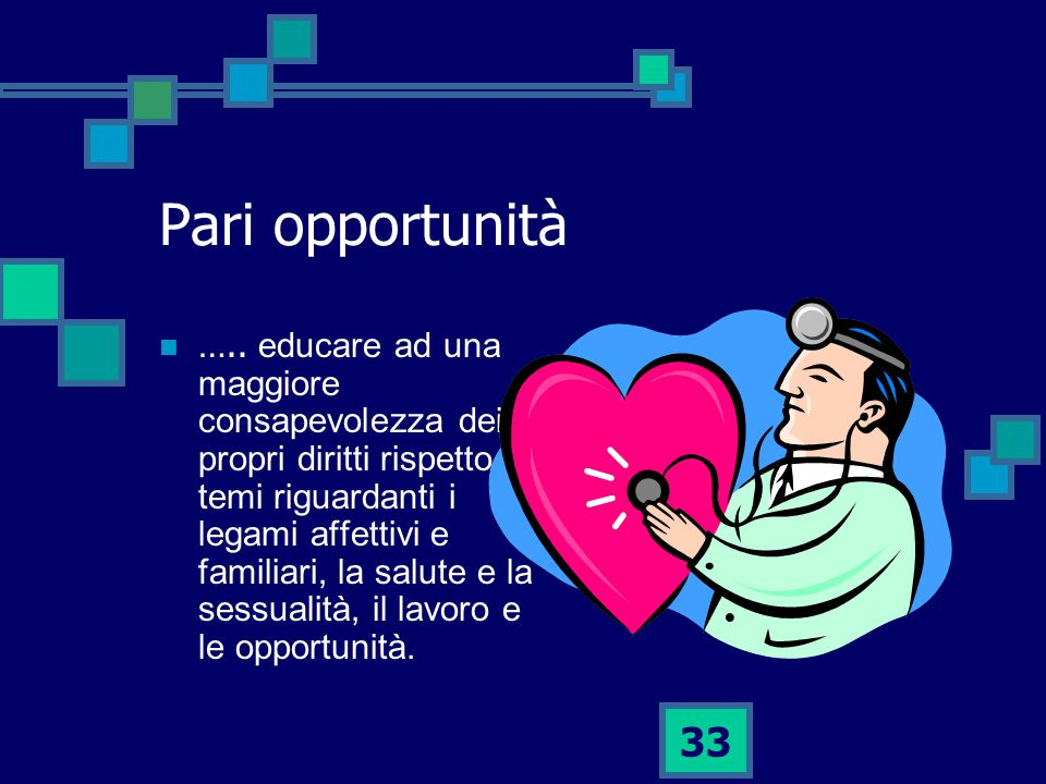 33 Pari opportunità …..