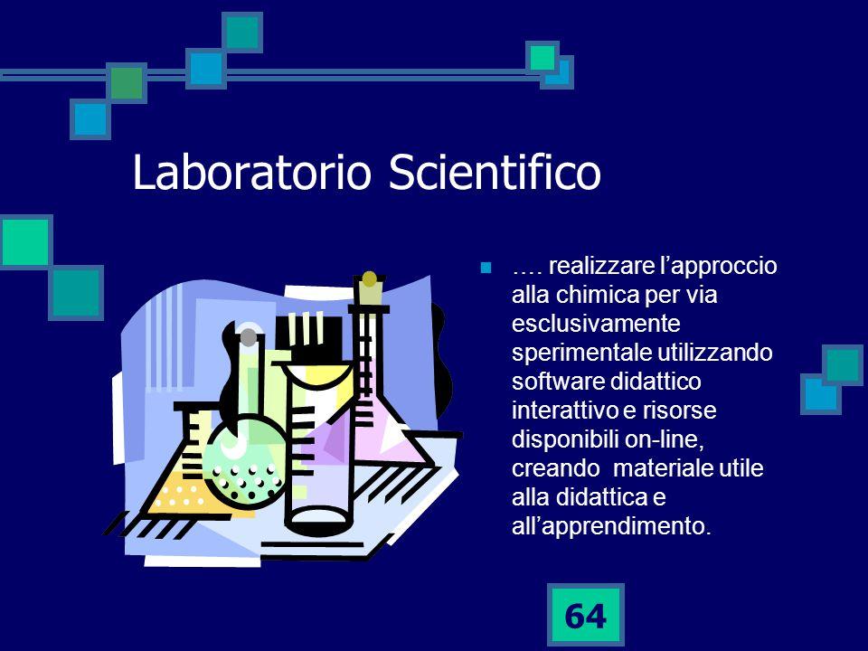 64 Laboratorio Scientifico ….