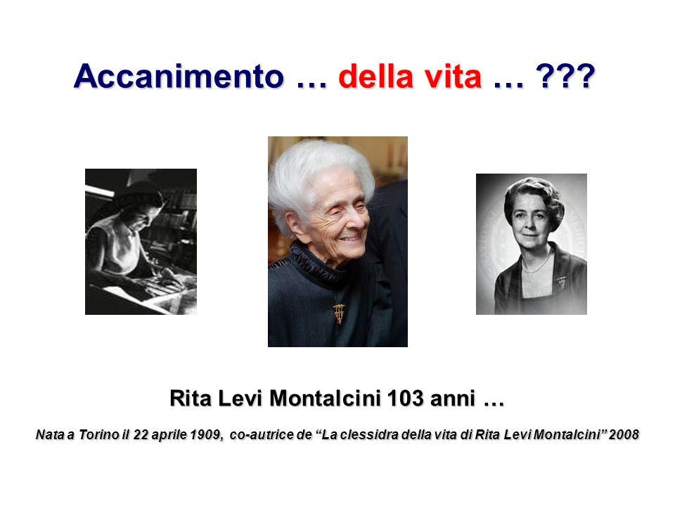 """Accanimento … della vita … ??? Rita Levi Montalcini 103 anni … Nata a Torino il 22 aprile 1909, co-autrice de """"La clessidra della vita di Rita Levi Mo"""