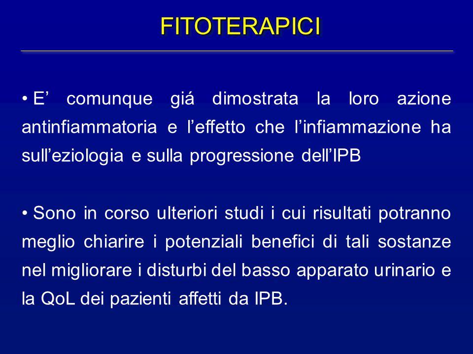 FITOTERAPICIFITOTERAPICI E' comunque giá dimostrata la loro azione antinfiammatoria e l'effetto che l'infiammazione ha sull'eziologia e sulla progress