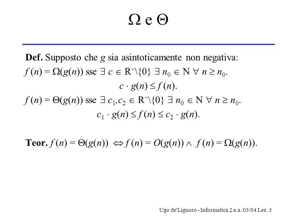 Ugo de Liguoro - Informatica 2 a.a. 03/04 Lez. 3  e  Def.