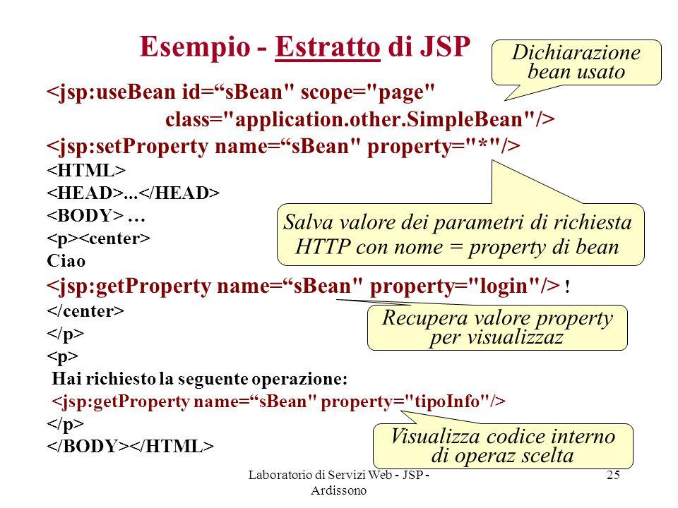 """Laboratorio di Servizi Web - JSP - Ardissono 25 Esempio - Estratto di JSP <jsp:useBean id=""""sBean"""