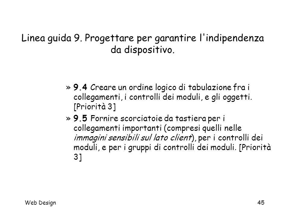 Web Design45 Linea guida 9. Progettare per garantire l'indipendenza da dispositivo. »9.4 Creare un ordine logico di tabulazione fra i collegamenti, i