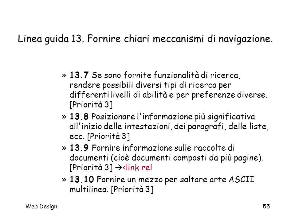 Web Design55 Linea guida 13. Fornire chiari meccanismi di navigazione. »13.7 Se sono fornite funzionalità di ricerca, rendere possibili diversi tipi d