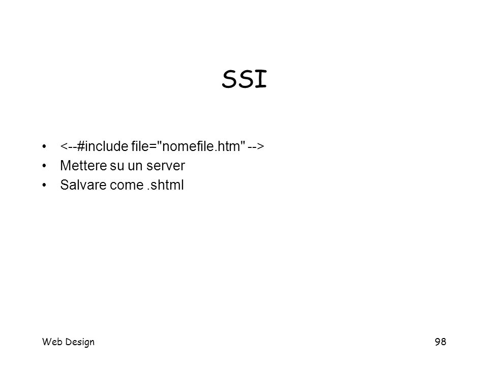 Web Design98 SSI Mettere su un server Salvare come.shtml
