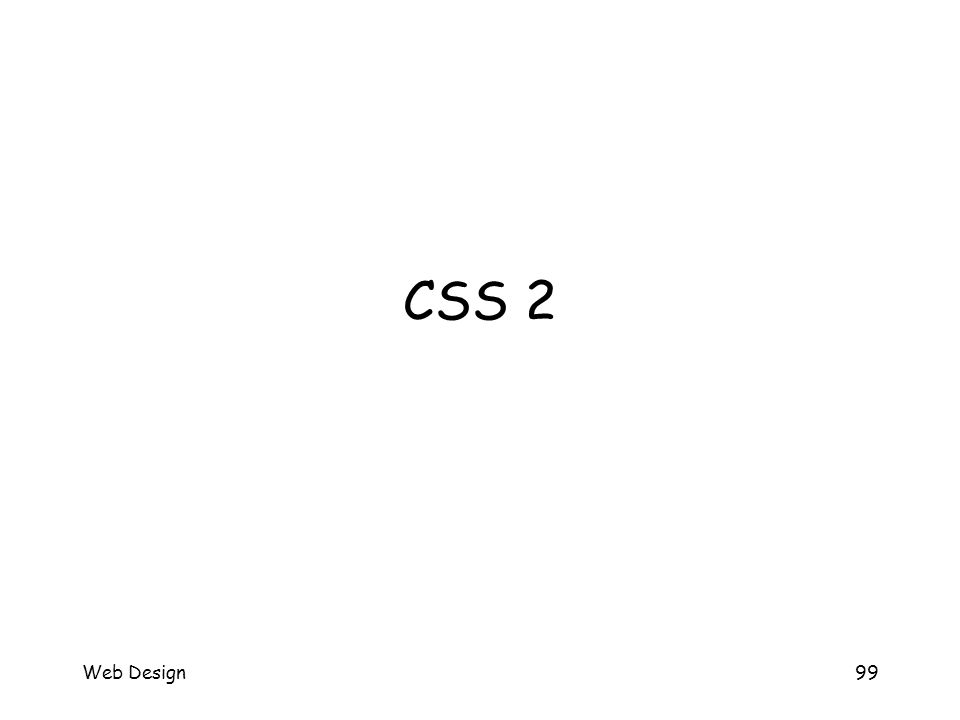 Web Design99 CSS 2