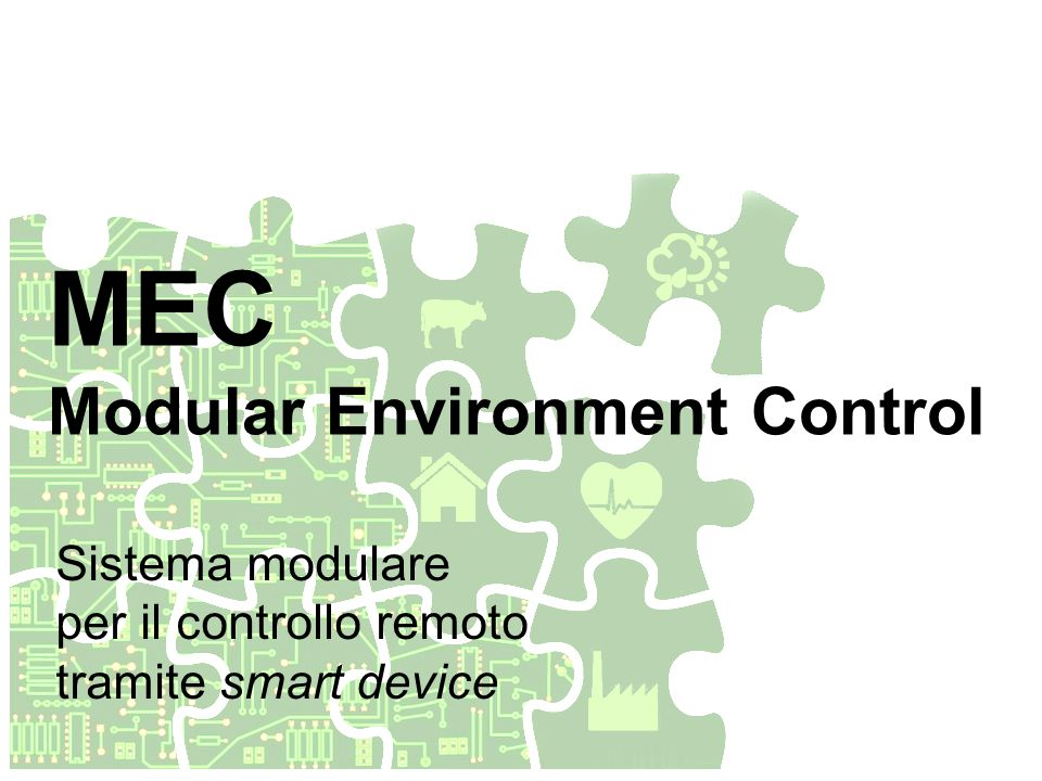 MEC Modular Environment Control Sistema modulare per il controllo remoto tramite smart device