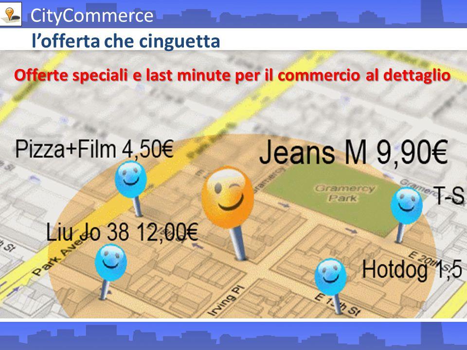 l'offerta che cinguetta Offerte speciali e last minute per il commercio al dettaglio CityCommerce