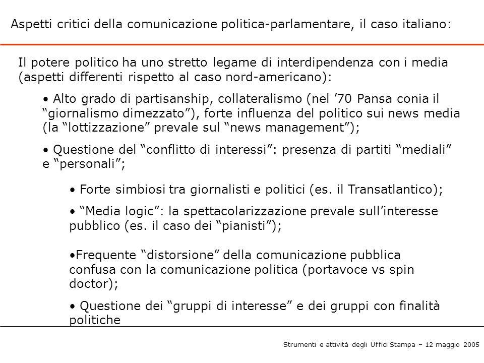 Aspetti critici della comunicazione politica-parlamentare, il caso italiano: Il potere politico ha uno stretto legame di interdipendenza con i media (