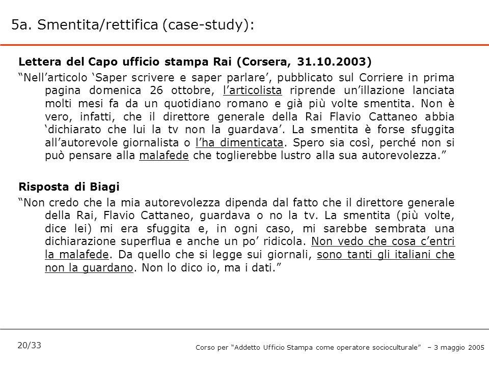"""5a. Smentita/rettifica (case-study): Lettera del Capo ufficio stampa Rai (Corsera, 31.10.2003) """"Nell'articolo 'Saper scrivere e saper parlare', pubbli"""