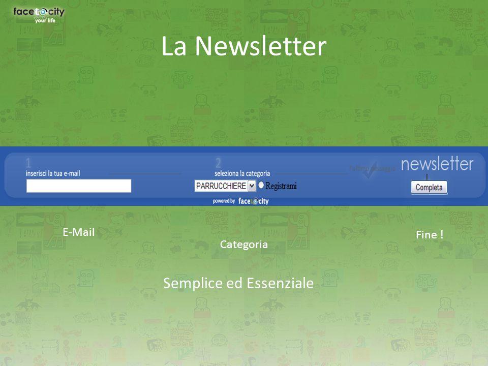 La Newsletter Semplice ed Essenziale E-Mail Categoria Fine !