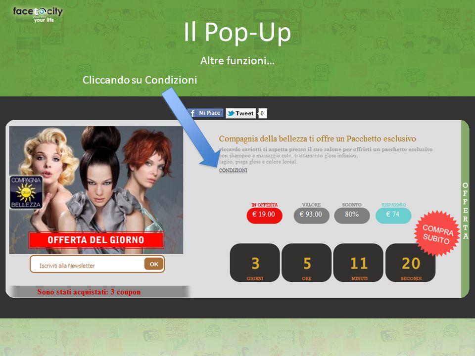 Il Pop-Up Altre funzioni… Cliccando su Condizioni