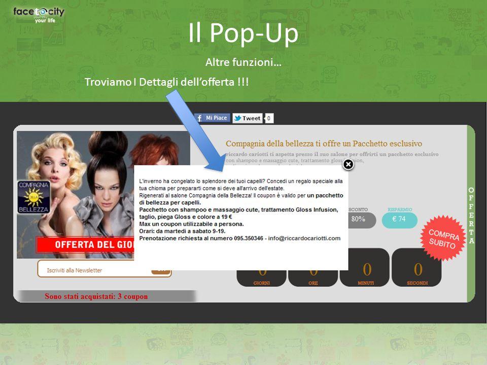 Il Pop-Up Altre funzioni… Troviamo I Dettagli dell'offerta !!!