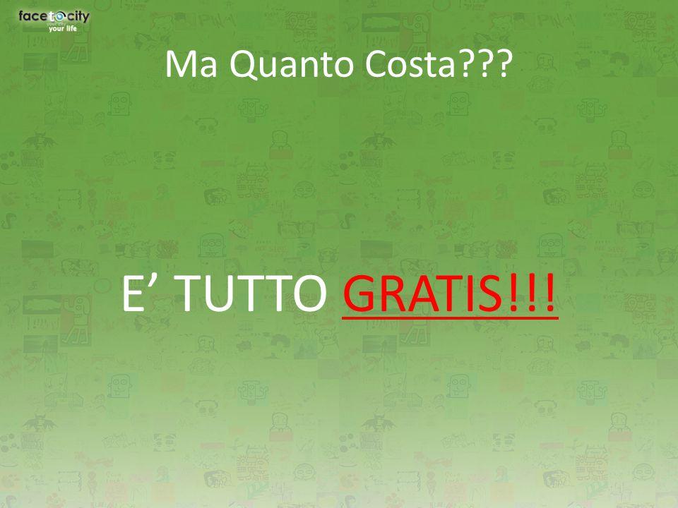 E' TUTTO GRATIS!!!