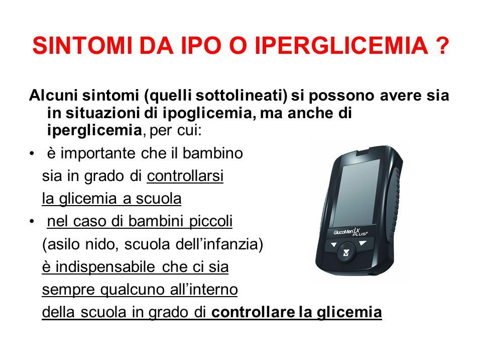 SINTOMI DA IPO O IPERGLICEMIA .
